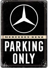 Mercedes Benz Parking Only metal postcard / mini-sign 155mm x 105mm   (na)