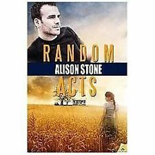 Random Acts by Alison Stone (2013, Paperback)