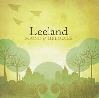 Sound of Melodies by Leeland (CD, Aug-2006, BMG (distributor))
