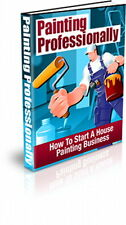 How To Start A Profitable House Painting Business - Easy Money In Bad Times (CD)