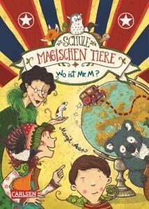 Die Schule der magischen Tiere 07: Wo ist Mr. M? von Margit Auer (2015, Gebunde…
