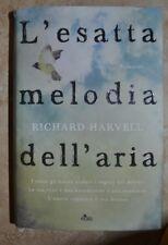 RICHARD HARVELL - L' ESATTA MELODIA DELL' ARIA - ED: NORD - ANNO: 2011 IC
