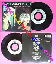LP 45 7'' VAYA CON DIOS Puerto rico Each day 1988 france ARIOLA no cd mc dvd