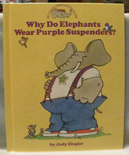 Why Do Elephants Wear Purple Suspenders? (My First Jokes and Riddles),HC,1991