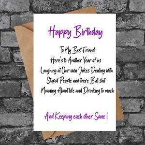 BC152 ANOTHER YEAR BEING BEST FRIEND FUNNY RUDE CHEEKY BIRTHDAY CARD MALE FEMALE