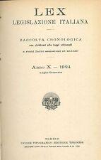 LEX - LEGISLAZIONE ITALIANA - 1924 - LUGLIO-DICEMBRE