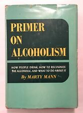 Primer on Alcoholism Marty Mann Alcoholics Anonymous 1950 1st Ed. 5th Printing