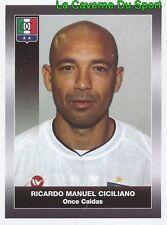 226 RICARDO CICILIANO ONCE CALDAS STICKER PANINI COLOMBIA PRIMERA A 2008