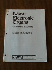 Kawai Electronic Organ K E-300 Schematics Diagram Manual (K)E-300 KE300