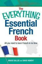The Everything Essential French Book: All You Need to Learn French in No  - GOOD