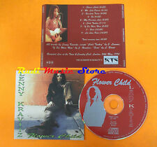 CD LENNY KRAVITZ Flower child 1991 italy KTS024(Xs3) lp mc dvd vhs