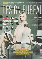 DESIGN BUREAU MAGAZINE MAY/JUNE 2012, 7 NEW AMERICAN DESIGN HOTELS, OUR TOP PICK