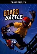 Board Battle by Eric Stevens, Jesus Aburto (illustrator)