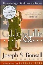 GI Joe & Lillie: Remembering a Life of Love & Loyalty by Joseph S Bonsall HC/CD