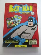 Batman The War Years 1939-1945 compiled by Roy Thomas 2015