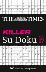 Times Killer Su Doku Book 17 by The Times Mind Games