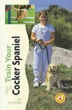 Cocker Spaniel (How to Train)-ExLibrary