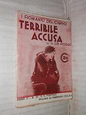 TERRIBILE ACCUSA A De Rosas Editrice Nicolli I Romanzi del Cigno 30 1935 libro