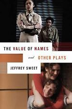 The Value of Names and Other Plays by Sweet, Jeffrey
