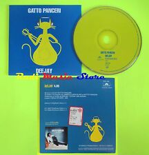CD Singolo GATTO PANCERI Deejay 1997 POLYGRAM PROMOZIONALE  mc dvd (S11*)