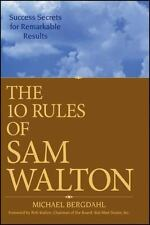The 10 Rules of Sam Walton : Success Secrets for Remarkable Results by Michael B