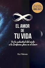 Cree en Ti: El Amor de Tu Vida : De la Esclavitud Del Miedo a la Confianza...