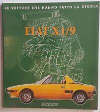 Fiat X 1/9 Le Vetture che Hanno Fatto La Storia / Die Geschichte des Fiat X 1/9