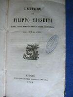 LETTERE DI FILIPPO SASSETTI SOPRA I SUOI VIAGGI NELLE INDIE - REGGIO 1844