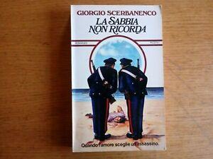 """Giorgio Scerbanenco """"La sabbia non ricorda"""" Rizzoli 1974"""