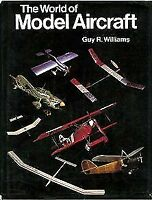 The World of Model Aircraft Guy R. Williams