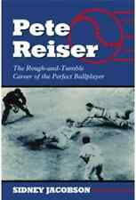 Baseball: Pete Reiser: The Rough-and-Tumble Career of the Perfect NEW BOOK
