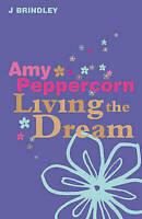 J BRINDLEY __ AMY PEPPERCORN_____LIVING THE DREAM______BRAND NEW