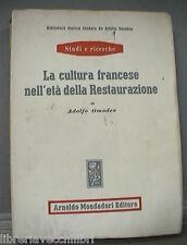 LA CULTURA FRANCESE NELL ETA DELLA RESTAURAZIONE Adolfo Omodeo Storia Francese