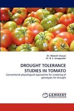 DROUGHT TOLERANCE STUDIES IN TOMATO: Conventional physiological approaches for s