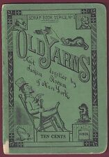 Old Yarns Knit Together by Jackson Slocum 1911 Scrap Book Series No. 1