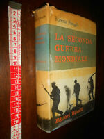 GG LIBRO:BATTAGLIA ROBERTO LA SECONDA GUERRA MONDIALE EDITORI RIUNITI 1960 1 ED