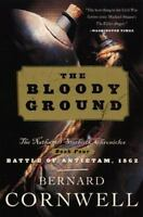 The Bloody Ground (The Starbuck Chronicles, Book 4) by Cornwell, Bernard