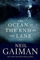 The Ocean at the End of the Lane: A Novel by Gaiman, Neil