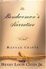 Hannah Crafts~THE BONDSWOMAN'S NARRATIVE~1ST/DJ~NICE COPY