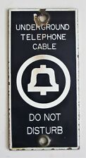 Vintage Bell Telephone Underground Cable Do Not Disturb Phone Porcelain Sign