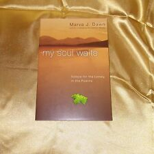 The Book MY SOUL WAITS Solace For The Lonely  By Marva J Dawn