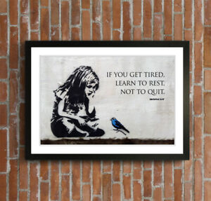 LITTLE GIRL BLUE BIRD QUOTE FRAMED STREET ART POSTER PICTURE PRINT 4 SIZE BANKSY