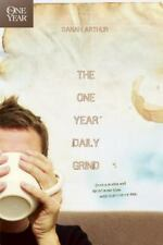 NEW - The One Year Daily Grind (One Year Books) by Arthur, Sarah