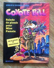 COYOTE BILL 1 SALADE DE PLOMB ... HERLE/WIDENLOCHER EO PROCHE DU NEUF (B23)