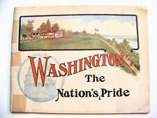 1902 Illustrated Tourist Book WASHINGTON: THE NATION'S PRIDE