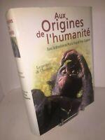 Aux origines de l'Humanité par Yves Coppens et Pascal Picq   volume 2