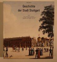 Paul Sauer - Geschichte der Stadt Stuttgart - Band 3 - Ab beginnendes 18. Jhdt.