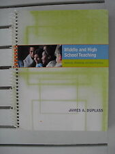 MIDDLE AND HIGH SCHOOL TEACHING BY JAMES A. DUPLASS 2006
