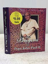 THE PRAYERS OF POPE JOHN PAUL II By Paul Thigpen, ed., Catholic, 1996