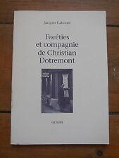 JACQUES CALONNE. facéties et compagnie de Christian Dotremont. 900 ex.Alechinsky